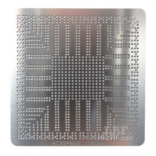 Трафарет прямого нагрева AC82GM45 AC82PM45 Intel