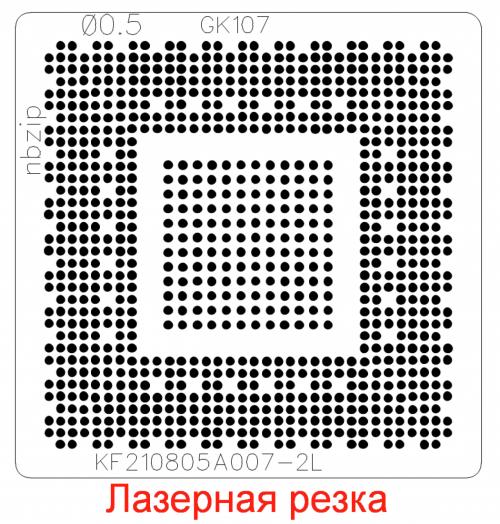 Трафарет прямого нагрева N13P-GLP-A1 GK107-ESP-A1 GK107-450-A2 GK107-200-A2 GK107-300-A2
