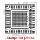 Трафарет Nvidia GP104-400-A1 GP104-300-A1 GP106-400-A1 GP106-300-A1 N17E-G2-A1 N17E-G1-A1 GP104-200-A1 N17E-G3-A1 N17P-G1-B-KC-A1